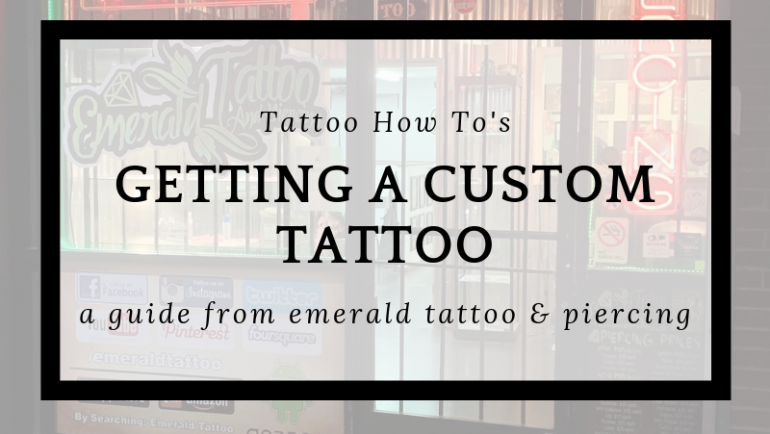 Tattoo How To's: Getting A Custom Piece