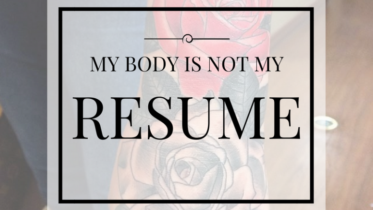 My Body Is Not My Resume