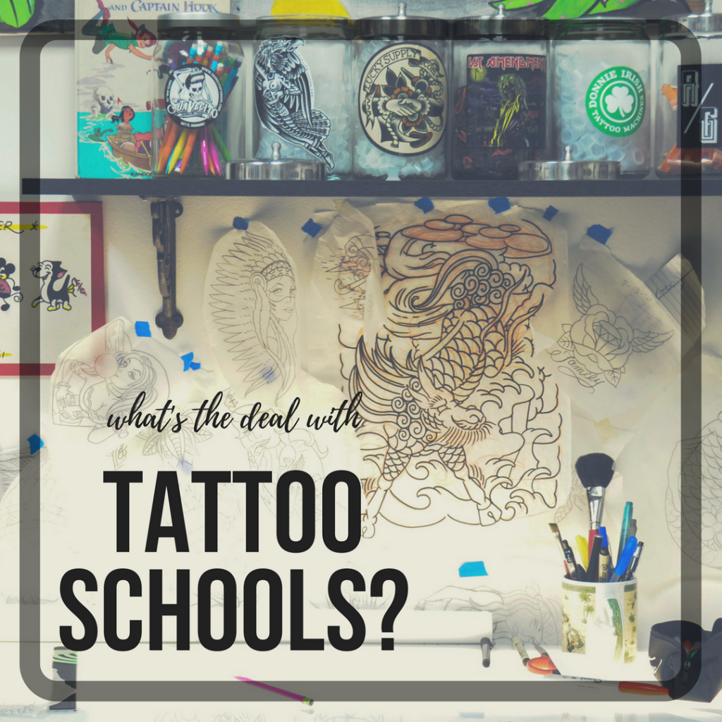What\'s the Deal with Tattoo Schools? | - THE WORLD FAMOUS -