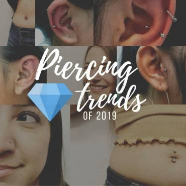 Piercing Trends of 2019